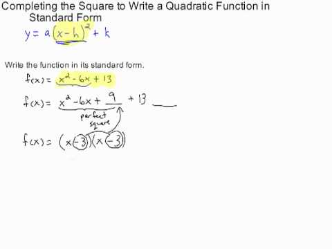 completing the square to write a quadratic function in standard form