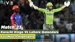 Lahore Qalandars Vs Karachi Kings | Full Match Highlights | Match 23 | HBL PSL 5 | 2020