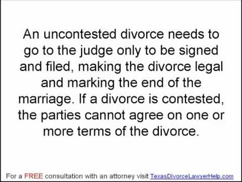 Contested And Uncontested Divorce In Texas Part 2