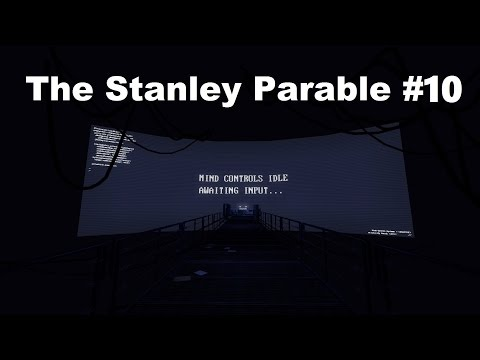 Everything Is a Lie | The Stanley Parable #10