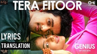 Tera Fitoor | Arijit Singh | Himesh Reshammiya | GENIUS | English Translation |