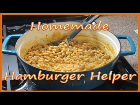 Homemade Hamburger Helper Recipe!
