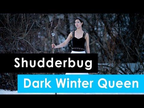 Shudderbug: Dark Winter Queen