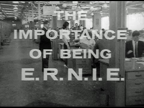 The Importance of Being E. R. N. I. E.