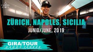 Daddy Yankee - Con Calma Gira/Tour Zürich, Napoles, Sicilia - 2019