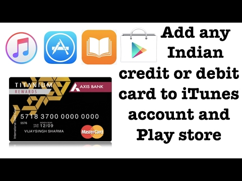 How to add any indian debit or credit card to itunes account
