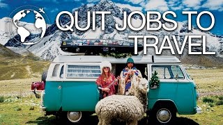 Couple Quit their Jobs to Travel from Alaska To Patagonia