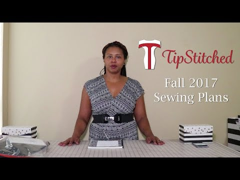 TipStitched Fall 2017 Sewing Plans