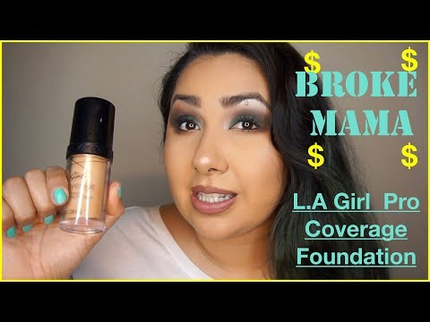 Broke Mama L.A Girl Pro Coverage Foundation
