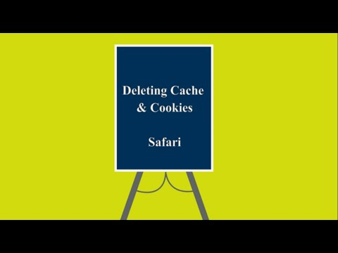 Deleting Cache & Cookies: Safari