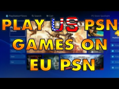 How to play US PSN games on EU PSN Account [PS4 Tutorial] 1080p HD