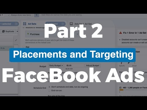 (Part 2) FaceBook Ads Training - Placements And Targeting