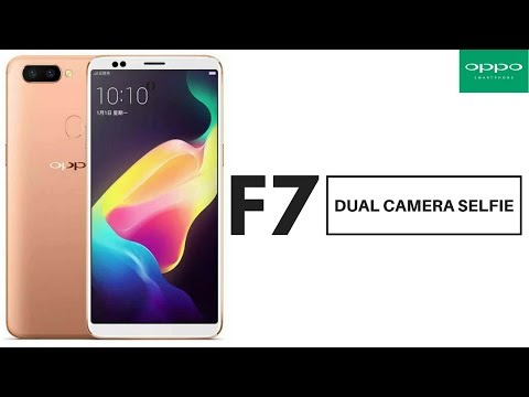OPPO F7  - First Look, Dual Front Camera, 8GB RAM, Bezel Less, Android   2018