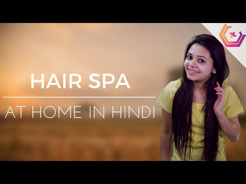 Hair Spa In Hindi - How To Do Hair Spa At Home?