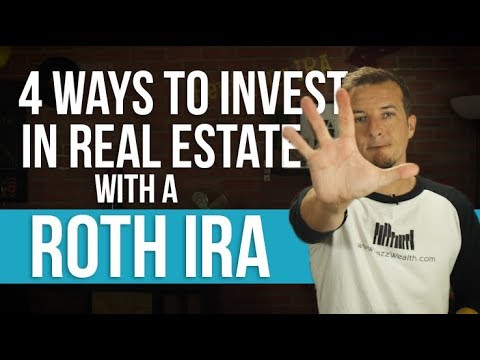 4 ways to invest in real estate with a Roth IRA.