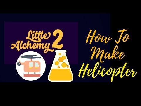 Little Alchemy 2-How To Make Helicopter Cheats & Hints