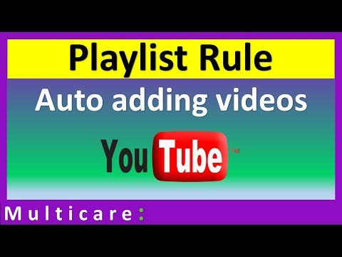 YouTube playlist settings | playlist rule | video auto add to playlist