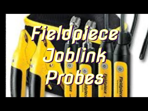 Fieldpiece Joblink Probes   First Look