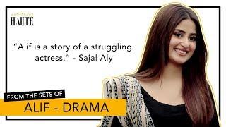 Sajal Aly Reveals Her Character in 'Alif' | Hamza Ali Abbasi | Drama | Haute Light