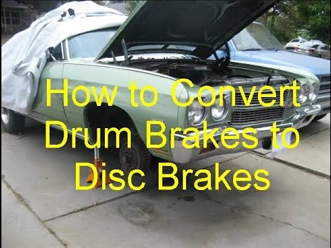How to Convert Drum Brakes to Disc Brakes