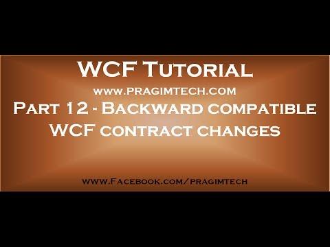 Part 12   Backward compatible WCF contract changes