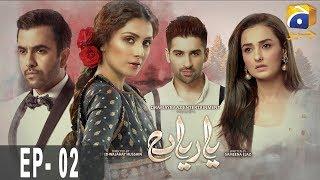 Yaariyan - Episode 02   HAR PAL GEO
