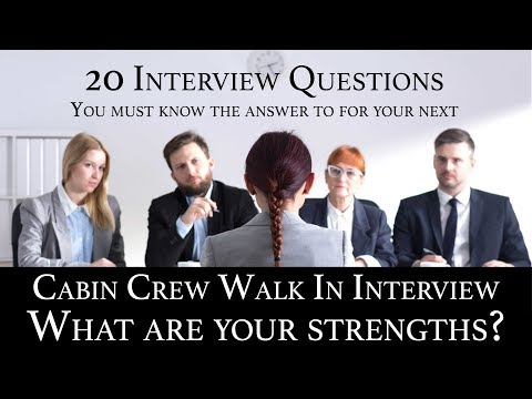 Cabin Crew Recruitment Interview Q&A #05 What are your strengths?
