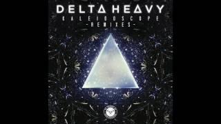 Delta Heavy - Kaleidoscope (René LaVice Remix)