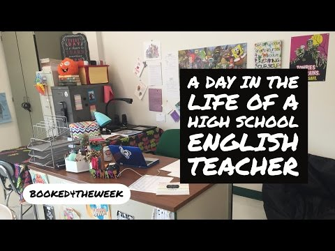 A Day in the Life of a High School English Teacher