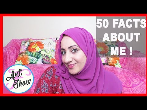 50 Facts about me! | Anything Fatema | Fatema's Art Show
