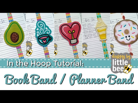 Designs by Little Bee book band - planner band - bookmark ITH project tutorial