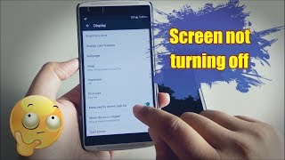 screen is not turning off in android with fix