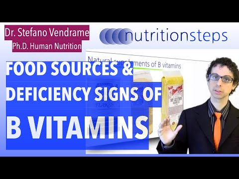 Food Sources and Deficiency Signs of the B Vitamins