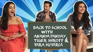 Back To School With Ananya Panday, Tiger Shroff And Tara Sutaria, The 2019 Batch Of SOTY2