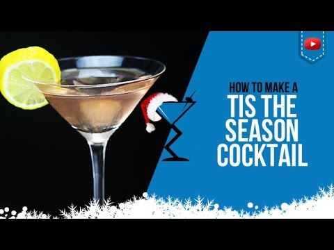 Christmas Cocktails - Tis the Season Cocktail - How to make a Tis the Season Drink