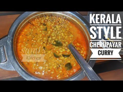CHERUPAYAR CURRY - GREEN GRAM CURRY - KERALA Recipe Video