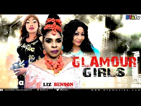 GLAMOUR GIRLS - NOLLYWOOD LATEST MOVIE
