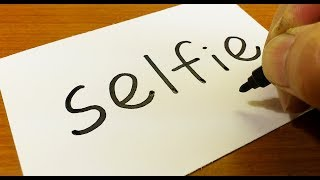 """How to turn words """"Selfie"""" into a Cartoon for kids -  How to draw doodle art on paper"""
