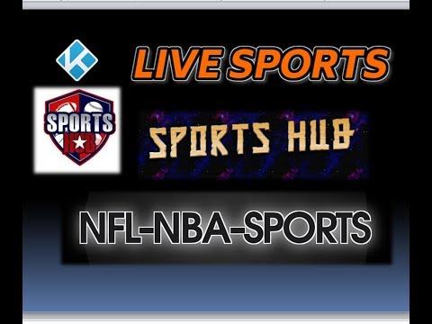 Sports HUB Kodi Addon | NFL NBA - ALL LIVE SPORTS | NEW 2018