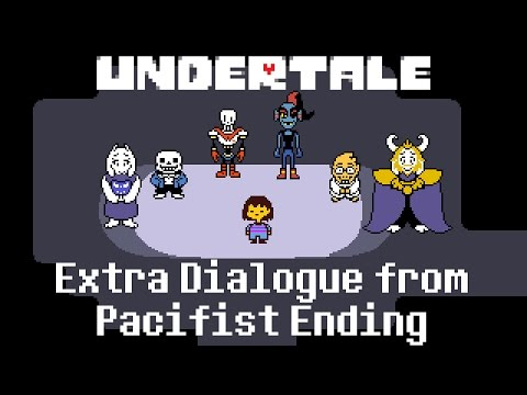 Undertale: Extra Dialogue from Pacifist Ending