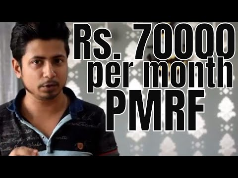 PMRF scheme  - Prime minister research fellowship scheme | Rs. 70000 per month