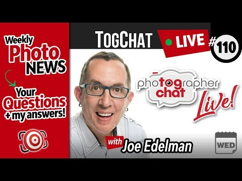 🔴 TogChat™ Live #110 - Photography Podcast and Photography Q&A