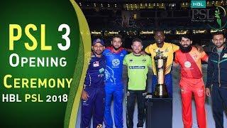 Opening Ceremony | Pakistan Super League 2018 | HBL PSL 2018 | PSL