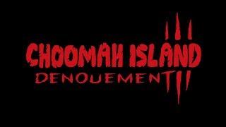 THE BIG LEZ SHOW   CHOOMAH ISLAND 3 - DENOUEMENT