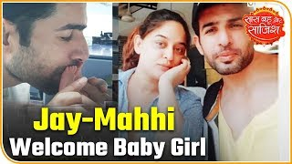 Hot News: Jay Bhanushali, Mahhi Vij Blessed With Little Angel | Saas Bahu Aur Saazish