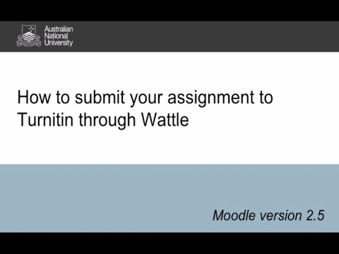 Turnitin for Students: How to submit a Turnitin assignment in Wattle