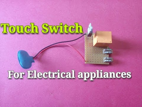 Touch Switch For Electrical Appliances....Simple Touch Sensor Circuit..Simple Process..Easy Way...