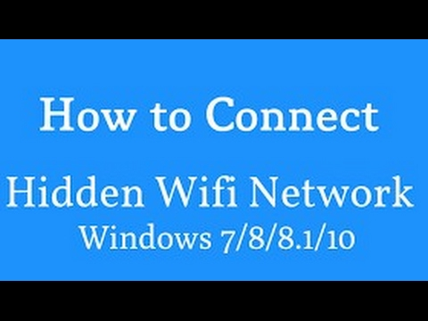 How to connect to hidden WiFi in Windows 10