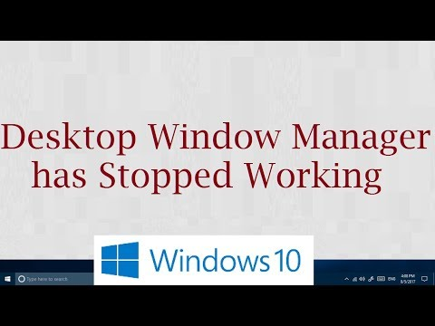 Fix: Desktop window manager has stopped working in Windows 10