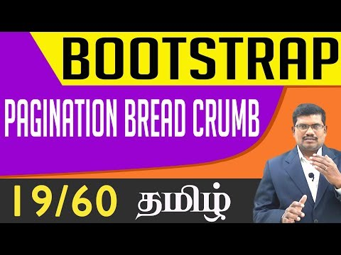 #19 Pagination, Bread and crumb || Bootstrap In Tamil (In Tamil)